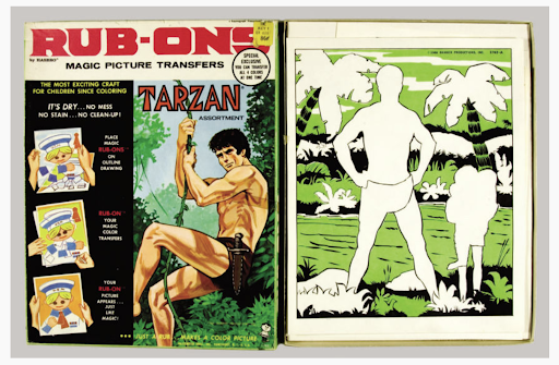 """The cover page of the """"Tarzan Rub-Ons"""" magic picture transfers, featuring an image of a shirtless Tarzan who is wearing a loin cloth and knife at his hip, swinging on a vine. The left-hand column on the cover depicts a three image step-by-step guide on how the """"rub-on"""" children's craft works. The page on the right shows the """"rub-on"""" page with blanks left to fill in the image of Tarzan and landscape features, such as rocks and palm trees."""